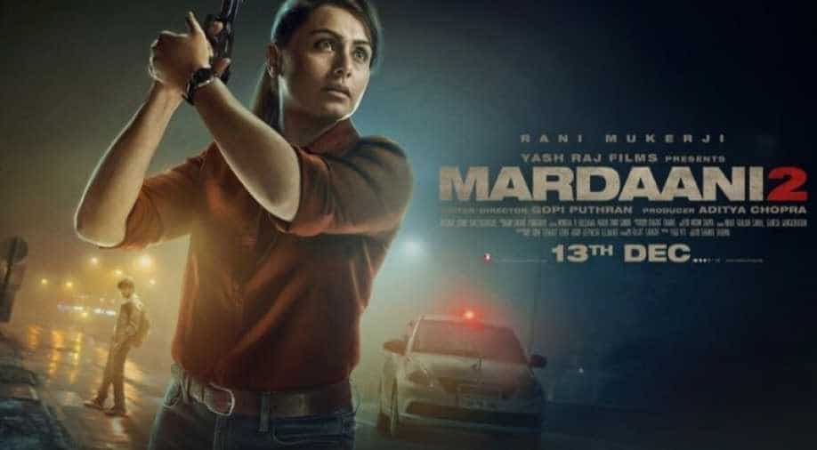 Mardaani 2 Trailer Out Rani Mukerjis anger is worth seeing