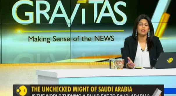 Gravitas: The unchecked might of Saudi Arabia, Why does the world let Saudi go scot-free?